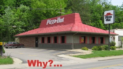 "Image: Pizza Hut with the caption ""why?..."""
