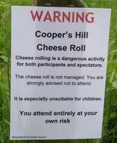 Image: Cheese Rolling Festival Warning Notice