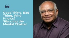 Image: Dr. Srikumar Rao Silencing Mental Chatter Ever Widening Circles Podcast