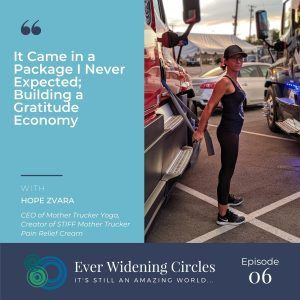 Image: Hope Zvara Building a Gratitude Economy Ever Widening Circles Podcast