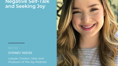 Image: Sydney Weiss Seeking Joy Ever Widening Circles Podcast.
