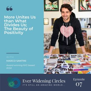 Image: Marco Santini More Unites us Ever Widening Circles Podcast