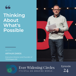Image: Arthur Zards Ever Widening Circles Podcast