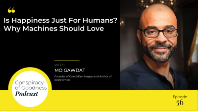 Image: Mo Gawdat Conspiracy of Goodness Podcast