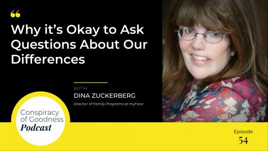 Image: Dina Zuckerberg Conspiracy of Goodness Podcast